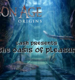 Dragon Age: Origins – The Oasis of Pleasure