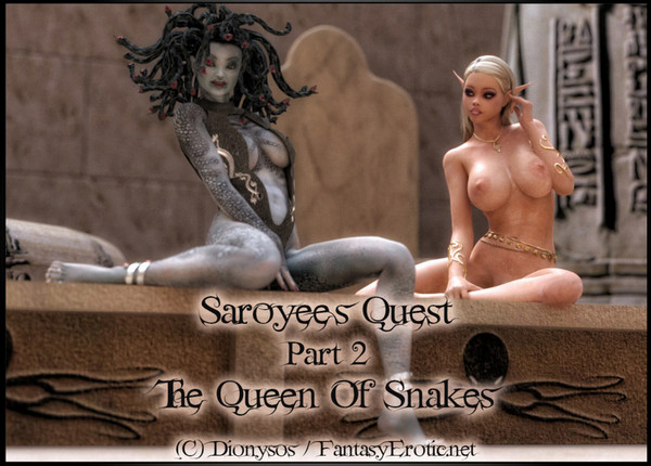 Dionysos - Saroyee's Quest Part 2 - The Queen Of Snakes