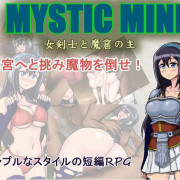 MYSTIC MINE onna kenshi to makutsu no aruji