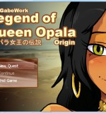 GabeWork – Legend of Queen Opala – Origin (Update) Ver 1.04
