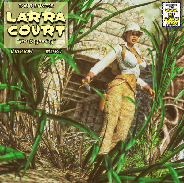 Mitru Comix - Tomb Hunter-Larra Court – The Beginning (Issue 01-06)