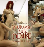 Art by 3DZen – Your Wish Is Her Desire (Featuring Tori and Ashley)