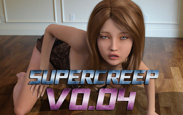 Supercreep (InProgress) Ver.0.04