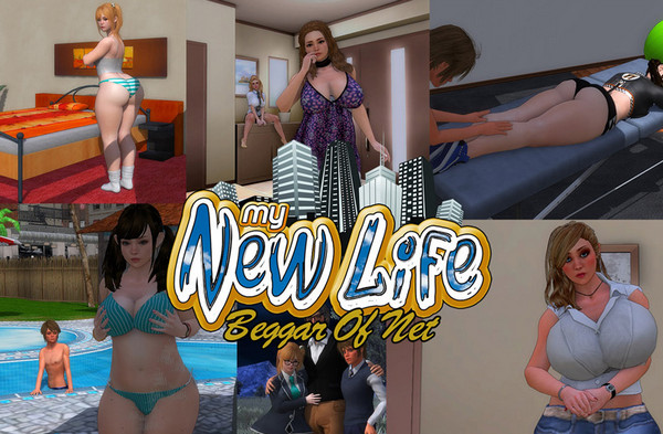 Beggarofnet - My New Life (InProgress) Update Ver.0.5