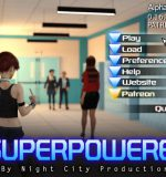 Night City Productions – SuperPowered (InProgress) Update Ver.0.16.32