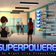 Night City Productions - SuperPowered (InProgress) Update Ver.0.16.32