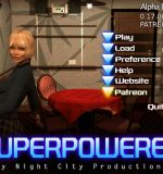 Night City Productions – SuperPowered (InProgress) Update Ver.0.17.00