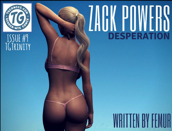 Art by TGTrinity – Zack Powers 1-9