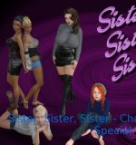 Virtual Indecency – Sister, Sister, Sister (InProgress) Chapter 3 Ver.1.0