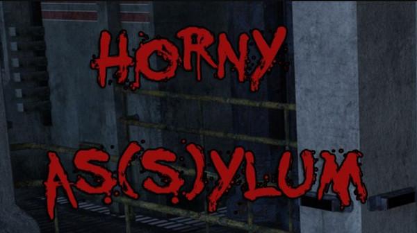 Horny As(s)ylum (InProgress) Ver.0.03