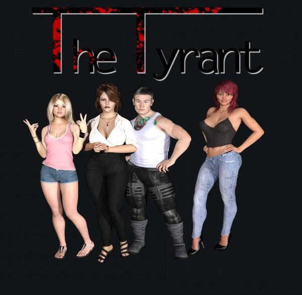 Saddoggames - The Tyrant (InProgress) Ver.0.15