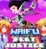 Neko Climax Studios – Deep Space Waifu: Flat Justice