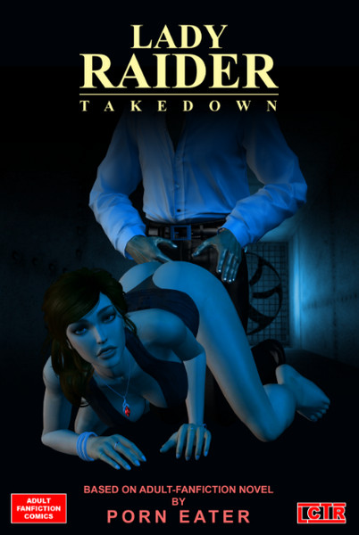 Art by LCTR - Lady Raider - Takedown (Chapter 1-2)