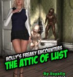 Art by Supafly – Holly's Freaky Encounters – The Attic of Lust