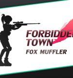 Fox Muffler – Forbidden Town