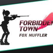 Fox Muffler - Forbidden Town