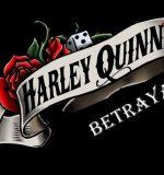Flyingsquirrel1000 – Harley Quinn's Betrayal